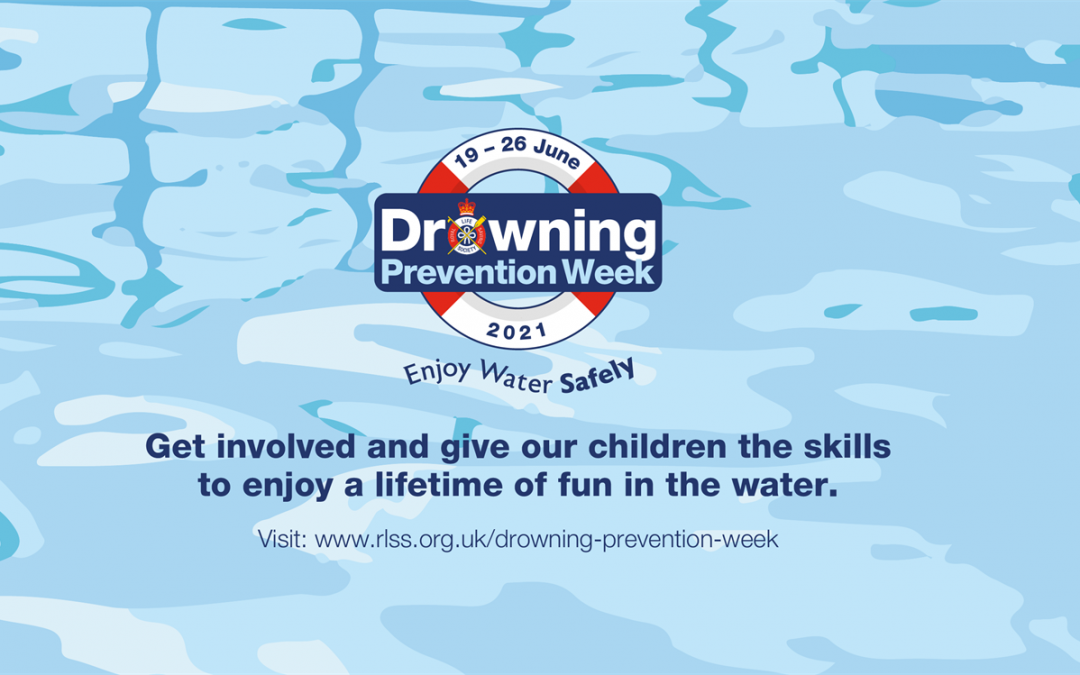 Drowning Prevention Week, 19th – 26th June